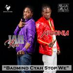 AIDONIA/JAH VINCI - Badmind Cyah Stop We (Front Cover)