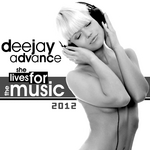 DEEJAY ADVANCE - She Lives For The Music 2012 (Front Cover)