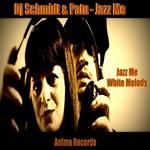 Jazz Me