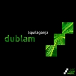 AQUILAGANJA - Dublam (Front Cover)