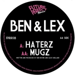 BEN & LEX - Haterz (Front Cover)