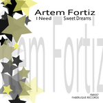 ARTEM FORTIZ - I Need (Front Cover)