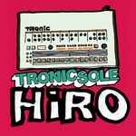 VARIOUS - Tronicsole Session Selection: HiRO (Front Cover)