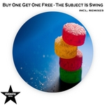 BUY ONE GET ONE FREE - The Subject Is Swing (Front Cover)