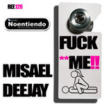 DEEJAY, Misael - Fuck** Me!! (Front Cover)