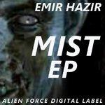 HAZIR, Emir - Mist EP (Front Cover)