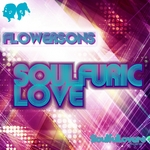 FLOWERSONS - Soufuric Love (Front Cover)