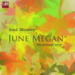 ICED MONKEY - June Megan: The Greatest Lover (Front Cover)