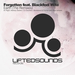 FORGOTTEN feat BLACKFEEL WITE - Earth (The Remixes) (Front Cover)