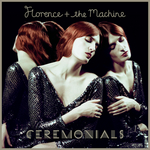 FLORENCE + THE MACHINE - Ceremonials (Front Cover)