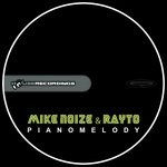 NOIZE, Mike/RAYTO - Pianomelody (Front Cover)