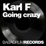 KARL F - Going Crazy (Front Cover)