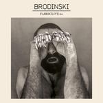 Fabriclive 60: Brodinski (DJ Mix)