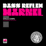 BASS REFLEX/MARNEL - Space Chipa (Front Cover)