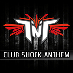 TNT aka TECHNOBOY & TUNEBOY - Club Shock Anthem (Front Cover)