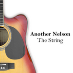 ANOTHER NELSON - The String (Front Cover)