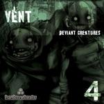 VENT - Deviant Creatures (Part 4) (Front Cover)