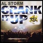 AL STORM - Crank It Up! (Front Cover)