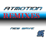 ATMOTION - New Wave (remixes) (Front Cover)