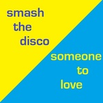 Smash The Disco
