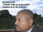 DJ JUS Ed feat MADAFI P - Trust Him (Front Cover)