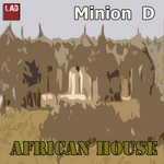 MINION D - African House (Front Cover)