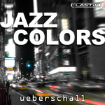 UEBERSCHALL - Jazz Colors (Sample Pack Elastik Soundbank) (Front Cover)