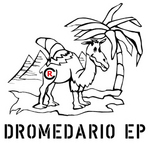 CHRIS ROCKZ - Dromedario EP (Front Cover)
