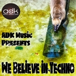 We Believe In Techno (The Infection Has Begun)