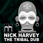 HARVEY, Nick - The Tribal Dub (Front Cover)