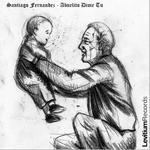 FERNANDEZ, Santiago - Abuelito Dime Tu (Front Cover)