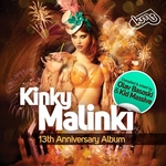 Kinky Malinki: 13th Anniversary Album (compiled & mixed by Olav Basoski & Kid Massive) (unmixed tracks)