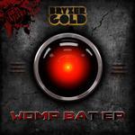 BRYZERGOLD - Womp Bat EP (Front Cover)
