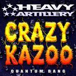 CRAZY KAZOO - Quantum Bang (Front Cover)