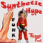 SYNTHETIC HYPE - This Much Funk (Front Cover)