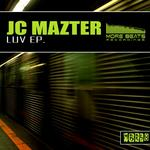 JC MAZTER - Luv EP (Front Cover)
