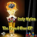 NYLES, Indy - The Toys & Beer EP (Front Cover)