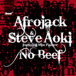 AFROJACK/STEVE AOKI feat MISS PALMER - No Beef (Front Cover)