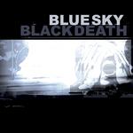 BLUE SKY BLACK DEATH - A Heap Of Broken Images (Front Cover)