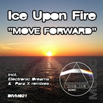 ICE UPON FIRE - Move Forward (Front Cover)