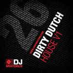 LOOPMASTERS - DJ Mixtools 26: Dirty Dutch House (Sample Pack WAV) (Front Cover)