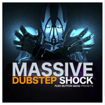 PUSH BUTTON BANG - Dubstep Shock (Sample Pack Massive Presets) (Front Cover)