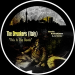 DRUNKERS, The (Italy) - This Is The Bomb (Front Cover)