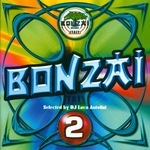 Bonzai Italy: Volume 2 (compiled by DJ Luca Antolini) (Full Length Edition)