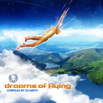 Dreams Of Flying (compiled by DJ Amito)