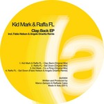 KID MARK/RAFFA FL - Clap Back EP (Front Cover)