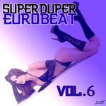 VARIOUS - Super Duper Eurobeat Vol 6 (Front Cover)