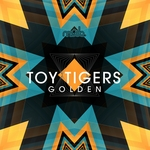 TOY TIGERS - Golden (Front Cover)