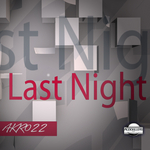 AUDIO KILLERS/MONCO - Last Night EP (Front Cover)