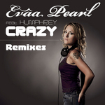PEARL, Evaa feat HUMPHREY - Crazy - Remixes (Front Cover)